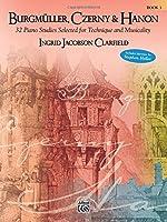 Burgm?ller Czerny & Hanon -- Piano Studies Selected for Technique and Musicality Bk 3 (Burgmuller Czerny & Hanon) [並行輸入品]