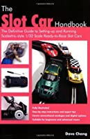 The Slot Car Handbook by Dave Chang(2007-08-01)