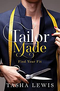 Tailor Made by [Lewis, Tasha]