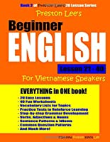 Preston Lee's Beginner English Lesson 21 - 40 For Vietnamese Speakers (British)