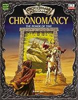 Chronomancy: The Power of Time (Encyclopedia Arcane, 1009)