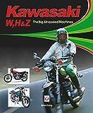 Kawasaki W, H & Z - The Big Air-Cooled Machines 画像