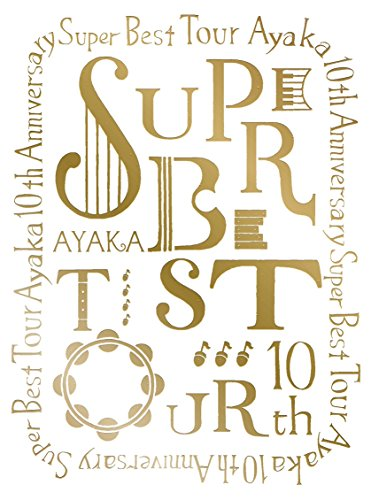 絢香 10th Anniversary SUPER BEST...