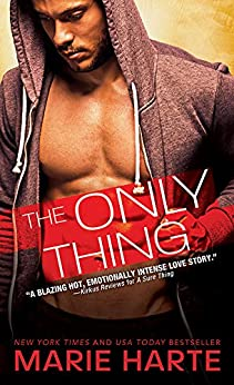 The Only Thing (The Donnigans Book 3) by [Harte, Marie]