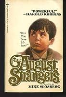 August Strangers