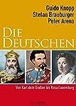 Die Deutschen II: Von Karl dem Grossen bis Rosa Luxemburg