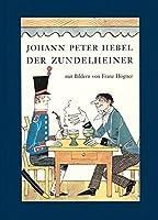 Der Zundelheiner: Die acht Meisterdieb-Geschichten des Rheinlaendischen Hausfreunds