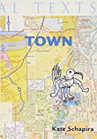 Town (Heretical Texts)
