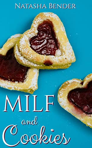 MILF and Cookies: explicit adult short story (English Edition)