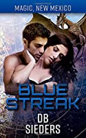 Blue Streak: Dragons of Tarakona (Magic, New Mexico)