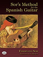 Sor's Method for the Spanish Guitar (Dover Books on Music)