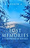 Lost Memories: A Scrapbook of Rhymes (English Edition)
