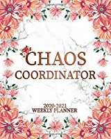 Chaos Coordinator 2020-2021 Weekly Planner: Two Year Pretty Marble & Pink Weekly Schedule Agenda   Motivational Floral 2 Year Organizer with To-Do's, U.S. Holidays, Inspirational Quotes, Vision Board & Notes