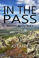 In the Pass (Mysterious Journeys)