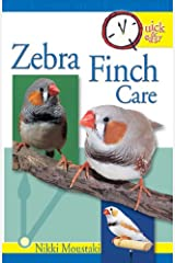 Quick & Easy Zebra Finch Care: Quick and Easy Kindle Edition