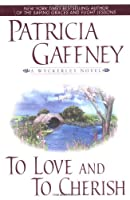 To Love and to Cherish (Wyckerley Novels)