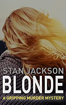 BLONDE: A gripping murder mystery (The PI Perry Webster mysteries Book 1) by [Jackson, Stan]