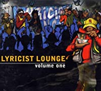 Lyricist Lounge Vol.1