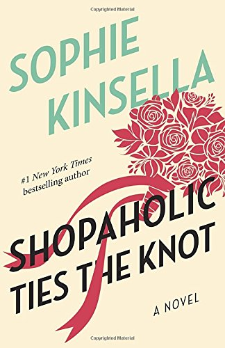 Shopaholic Ties the Knot: A Novelの詳細を見る