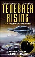 Tenebrea Rising (Tenebrea Trilogy)