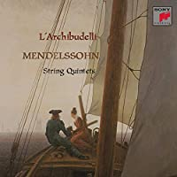 Mendelssohn: String Quintet 1 & 2 / L'Archibudelli