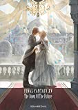 小説 FINAL FANTASY XV -The Dawn Of The Future-