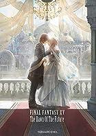 小説 FINAL FANTASY XV -The Dawn Of The Future-