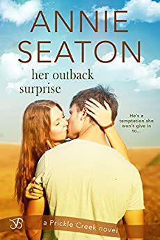 Her Outback Surprise (Prickle Creek) by [Seaton, Annie]