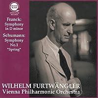 フランク : 交響曲 | シューマン : 交響曲 第1番 「春」 (Franck : Symphony in D minor | Schumann : Symphony No.1 ''Spring'' / Wilhelm Furtwangler | Vienna Philharmonic Orchestra) [CD]