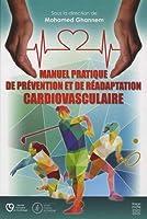 Manuel Pratique De Prévention Et De Réadaptation Cardiovasculaire