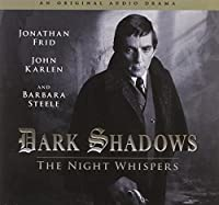 The Night Whisperers (Dark Shadows)