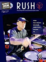Ultimate Drum Play-Along Rush: Play Along with 6 Great Demonstration Tracks (Alfred's Ultimate Play-Along)