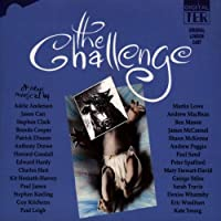The Challenge (1993 Original London Cast)
