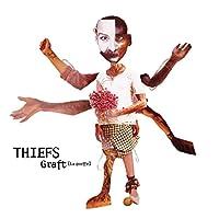 THIEFS GRAFT
