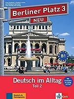 Berliner Platz NEU in Teilbanden: Lehr- und Arbeitsbuch 3 Teil 2 mit Audio-CD