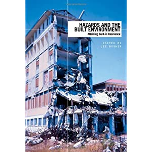 Hazards and the Built Environment: Attaining Built-in Resilience