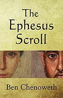The Ephesus Scroll (Exegetical Histories Book 1) by [Chenoweth, Ben]