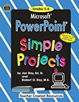 Microsoft Powerpoint: Simple Projects : Challenging