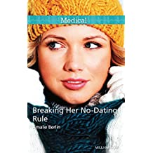 Breaking Her No-Dating Rule (New Year's Resolutions! Book 2)