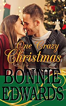 One Crazy Christmas: Christmas Collection 3 by [Edwards, Bonnie]