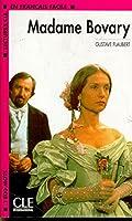 Madame Bovary (Lectures Cle En Francais Facile: Niveau 4)