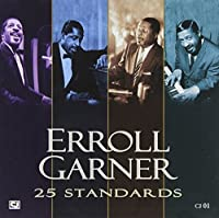 25 Standards by Erroll Garner (2010-08-17)