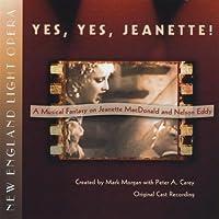 Yesyesjeanette! a Musical Fantasy on Jeanette Macd