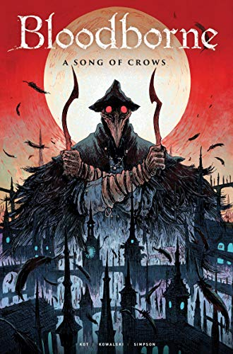 Bloodborne Vol. 3: A Song of Crows (English Edition)