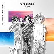 Gradation Age