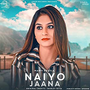 Naiyo Jaana - Single
