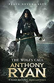 The Wolf's Call: Book One of Raven'