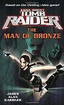 Lara Croft: Tomb Raider: The Man of Bronze (Tomb Raider Lara Croft)
