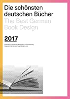 Die Schoensten deutschen Buecher 2017: The Best German Book Design 2017