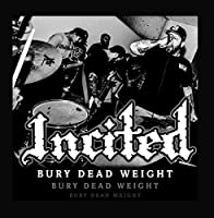 Bury Dead Weight EP【CD】 [並行輸入品]